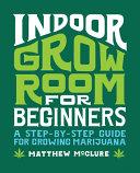 Indoor Grow Room for Beginners PDF