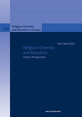 Religious Diversity and Education  Nordic Perspectives PDF