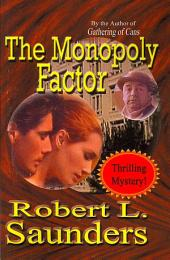 The Monopoly Factor