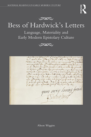 Bess of Hardwick's Letters