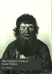 The complete works of Count Tolstoy: Volume 26