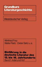 Einführung in die deutsche Literatur des 12. bis 16. Jahrhunderts: Adel und Hof — 12./13. Jahrhundert