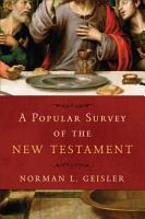 A Popular Survey of the New Testament PDF