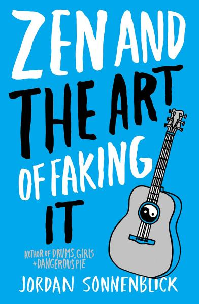 Download Zen and the Art of Faking It Book