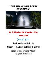 The Ghost Who Saved Broadway (Libretto)