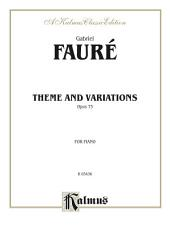 Theme and Variations, Opus 73: For Piano Solo