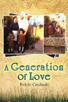A Generation Of Love PDF