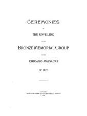 Ceremonies at the Unveiling of the Bronze Memorial Group of the Chicago Massacre of 1812