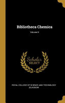 Bibliotheca Chemica  PDF