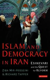 Islam and Democracy in Iran: Eshkevari and the Quest for Reform