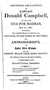 Shipwreck and captivity of captain Donald Campbell, on leaving Goa for Madras, May 21, 1782