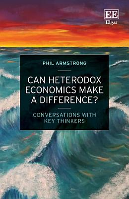 Can Heterodox Economics Make a Difference