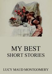 My Best Short Stories (Annotated Edition)