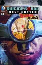 Suicide Squad Most Wanted: Deadshot and Katana (2016-) #3