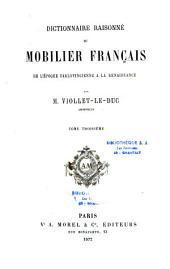 Dictionnaire raisonné du mobilier français: de l'époque carolingienne à la renaissance