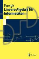 Lineare Algebra f  r Informatiker PDF
