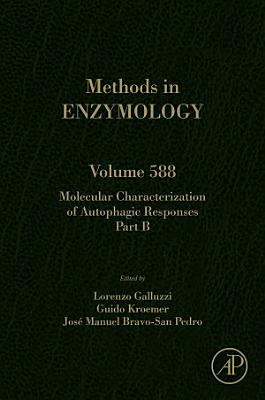 Molecular Characterization of Autophagic Responses Part B