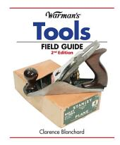 Warman's Tools Field Guide: Edition 2