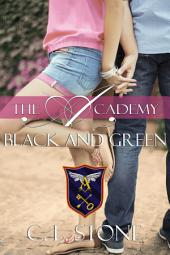 The Academy - Black and Green: The Ghost Bird Series #11