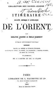 Itinéraire descriptif, historique et archéologique de l'Orient: Volumes1à4