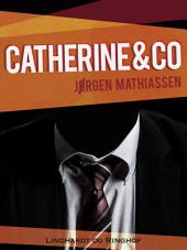 Catherine & co