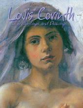 Lovis Corinth: 122 Paintings and Drawings