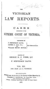 The Victorian Law Reports: Volume 12