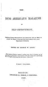 Young American's Magazine of Self-improvement: Volume 1