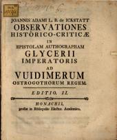 Observationes historico-criticae in epistolam authographam Glycerii Imperatoris ad Widimerium Ostrogothorum regem