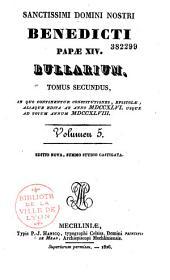 Sanctissimi domini nostri Benedicti Papae XIV Bullarium tomus primus [-quartus] in quo continentur constitutiones, epistolae, aliaque edita
