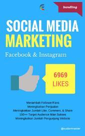 Social Media Marketing: Facebook & Instagram [edisi bundling]