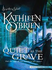 Quiet as the Grave