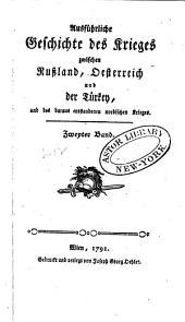 Geschichte des Krieges zwischen Russland, Oesterreich und der Türkey: Band 2