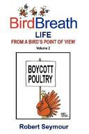 BirdBreath Life from a Bird's Point Ot View