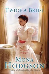 Twice a Bride: A Novel