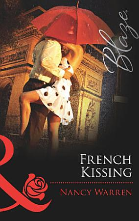 French Kissing  Mills   Boon Blaze  PDF