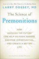 The Science of Premonitions PDF