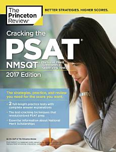 Cracking the PSAT NMSQT with 2 Practice Tests  2017 Edition Book