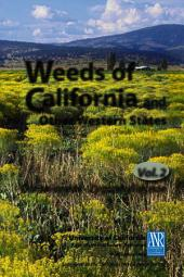 Weeds of California and Other Western States: Volume 1