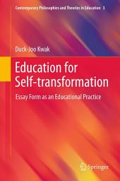 Education for Self-transformation: Essay Form as an Educational Practice