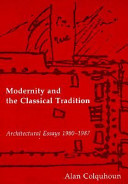 Modernity and the Classical Tradition PDF