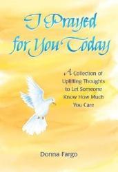 I Prayed For You Today Book PDF