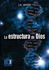 La estructura de Dios