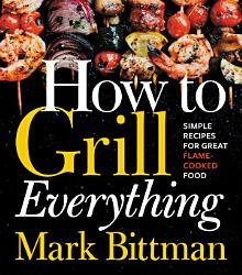 How To Grill Everything Book PDF