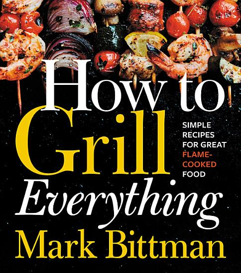 How to Grill Everything PDF
