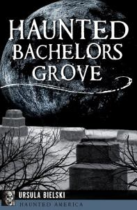 Haunted Bachelors Grove Book