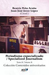Periodismo especializado tomo II: Specialized Journalism volume II