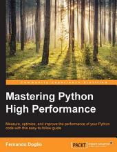 Mastering Python High Performance