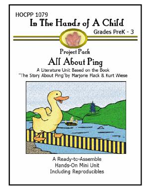In The Hands of a Child Grades PreK 3 Project Pack All About Ping