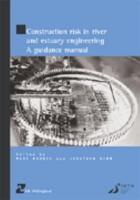 Construction Risk in River and Estuary Engineering PDF